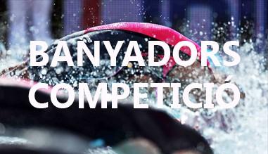BANYADORS COMPETICIÓ