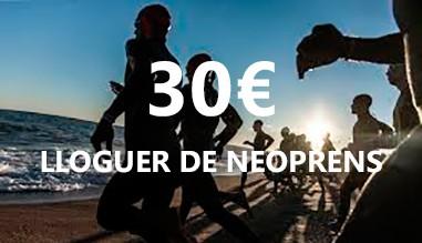 LLOGUER DE NEOPRENS 30€